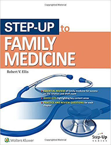Step-Up to Family Medicine (Step-Up Series) First Edition