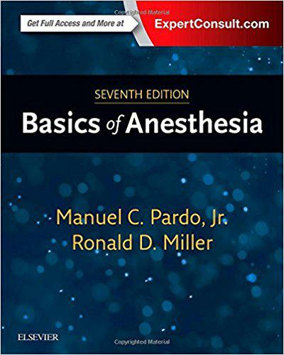 Basics of Anesthesia, 7e 7th Edition