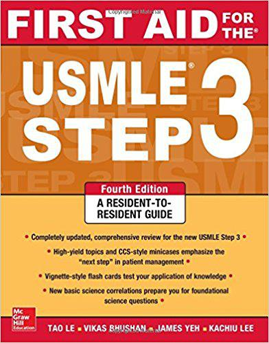 First Aid for the USMLE Step 3, Fourth Edition 4th Edition