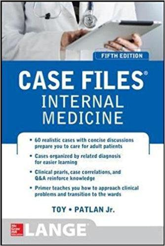 Case Files Internal Medicine, Fifth Edition (LANGE Case Files) 5th Edition
