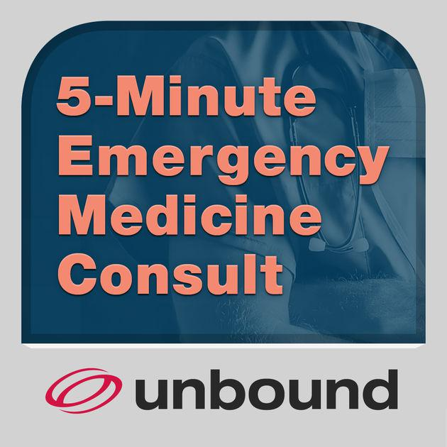 5 Minute Emergency Medicine Consult