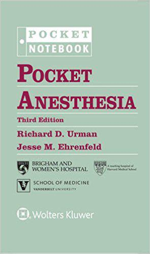 Pocket Anesthesia (Pocket Notebook Series) Third Edition