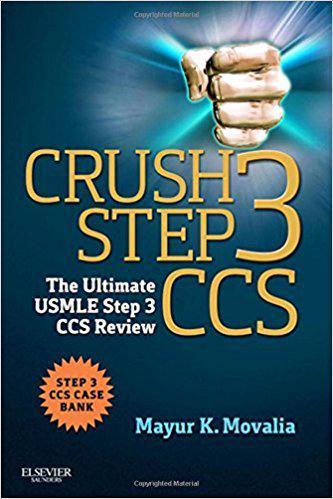 Crush Step 3 CCS: The Ultimate USMLE Step 3 CCS Review, 1e 1st Edition