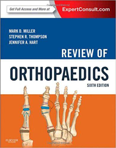 Review of Orthopaedics, 6e (Miller, Review of Orthopaedics) 6th Edition