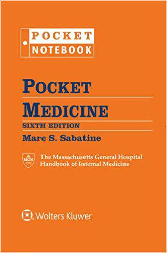 Pocket Medicine: The Massachusetts General Hospital Handbook of Internal Medicine Sixth, North American Edition