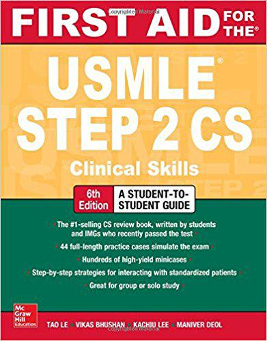 First Aid for the USMLE Step 2 CS, Sixth Edition 6th Edition