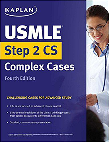 USMLE Step 2 CS Complex Cases: Challenging Cases for Advanced Study (USMLE Prep) 4th Edition