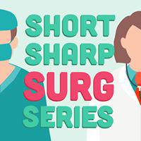 Short Sharp Surg Series