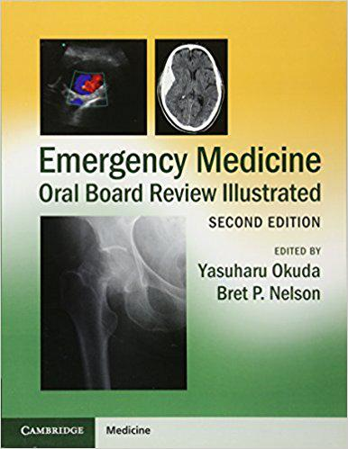 Emergency Medicine Oral Board Review Illustrated 2nd Edition