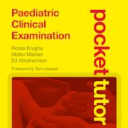 Pocket Tutor: Paediatric Clinical Examination