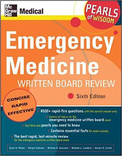 Emergency Medicine Written Board Review: Pearls of Wisdom, Sixth Edition