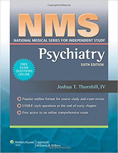 NMS Psychiatry (National Medical Series for Independent Study) Sixth Edition