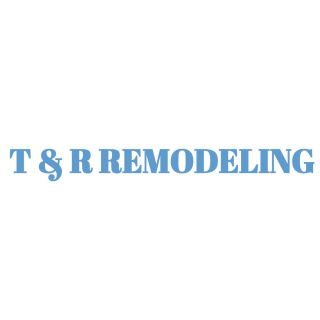 T & R Remodeling