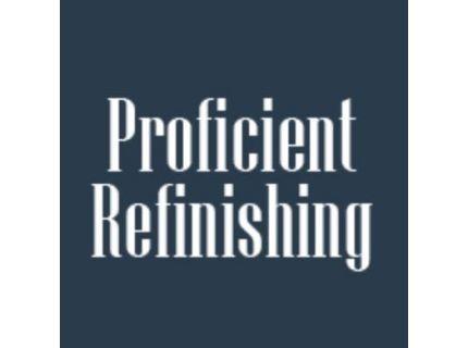 Proficient Refinishing INC