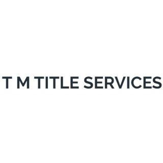 T M Title Services