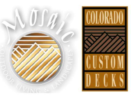 Colorado Custom Decks & Mosaic Outdoor Living