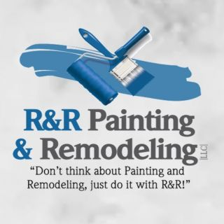 R&R Painting and Remodeling, LLC.