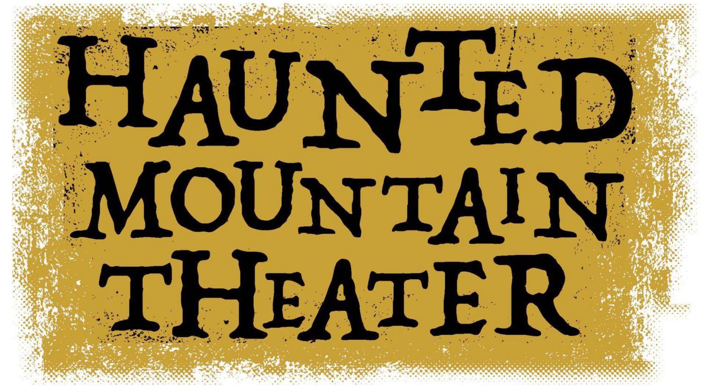Haunted Mountain Theater