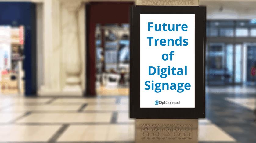 Trends of digital signage 2 02