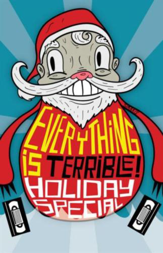 Everything%20is%20Terrible%20Holiday%202012.jpg