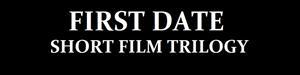 First%20Date%20Short%20Film%20Trilogy.jpg