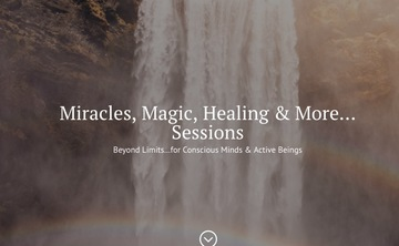 Miracles, Magic, Healing & More . . . Online Sessions