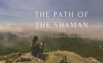 Journey into Self: the Path of the Shaman
