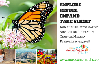 Mexico Monarchs Adventure Retreat