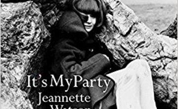It's My Party: A Memoir by Jeannette Watson