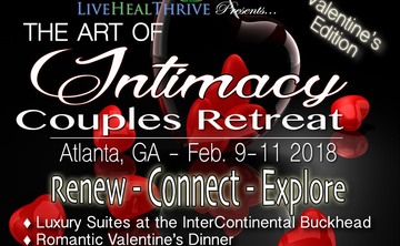 """The Art of Intimacy Couples Retreat """"Valentine's Edition"""""""