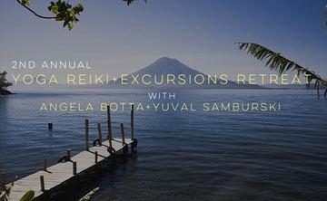 2nd Annual  YOGA, REIKI and EXCURSIONS RETREAT  with  Angela Botta & Yuval Samburski