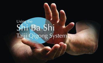 Qigong Teacher Training: Shi Ba Shi Taiji (Level 1) with Peter Caughey
