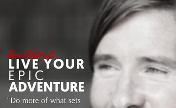 Live Your Epic Adventure Retreat with Stevey J.