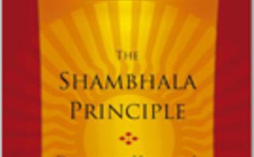 Tuesday Talks: A Series of Talks Based on the book The Shambhala Principle