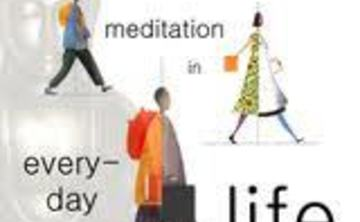 Meditation in Everyday Life