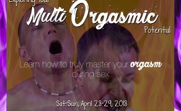 Explore Your Multi Orgasmic Potential - Palm Springs