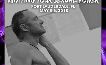 Igniting Your Sexual Power - Fort Lauderdale