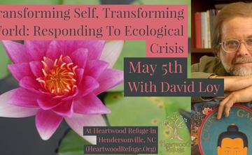 Transforming Self, Transforming World: Responding To Ecological Crisis