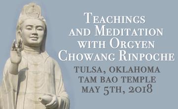 Daylong Teachings and Meditation with Orgyen Chowang Rinpoche