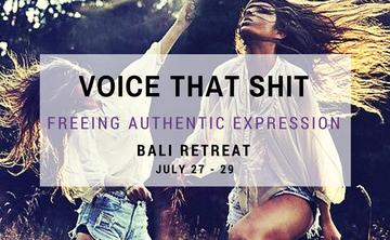 VOICE THAT SHIT ~ Freeing Authentic Expression