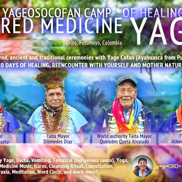 5th YageOsoCofan Camp for ancient healing with sacred and traditional Yage Medicine (Ayahuasca from Putumayo,Colombia).