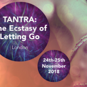 Tantra: The Ecstasy of Letting Go - London, UK