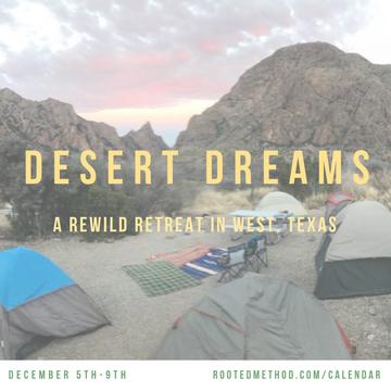 Desert Dreams Rewild Retreat