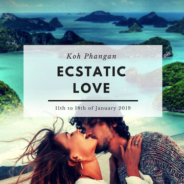 ECSTATIC LOVE - 8 Day Tantric & Shamanic Retreat, Thailand - January