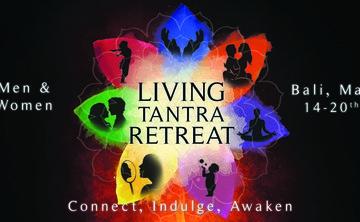 Living Tantra Retreat - Bali 2019