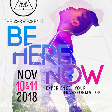 THE MOVE-MENT, BE HERE NOW EXPERIENCE