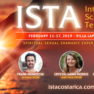 Costa Rica ♡ ISTA Level 1 ♡ Spiritual Sexual Shamanic Experience