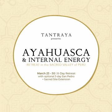 Ayahuasca + Internal Energy Retreat