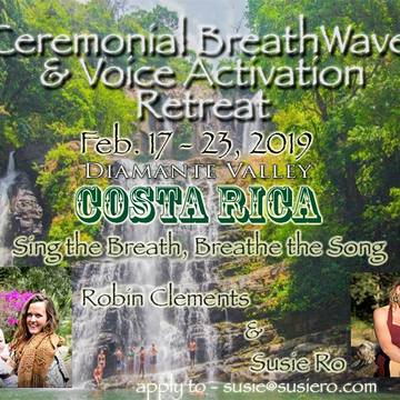 Ceremonial BreathWave & Voice Activation Retreat in Costa Rica