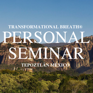 Transformational Breath® Seminar – Mexico